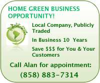Home green business opportunity! - Call Alan for an appointment