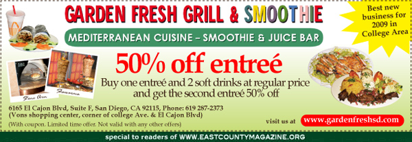 Garden<br />                Fresh Grill &amp; Smoothie - 50% off entree