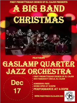 free concert a big band christmas featuring gaslamp quarter jazz orchestra dec 17 in el cajon - Big Band Christmas
